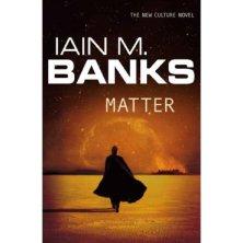 Iain M Banks Matter